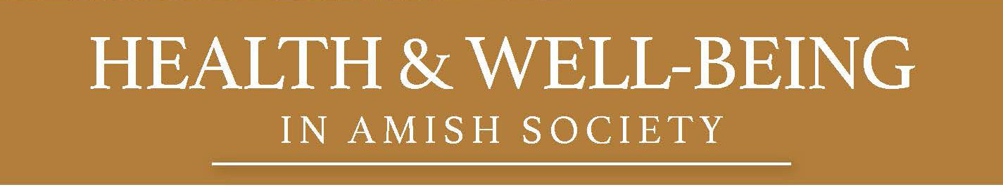 conference title: Health and Well-Being in Amish Society
