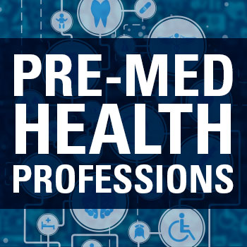 Pre-Med and Health Professions