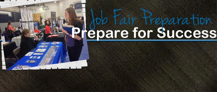 Take advantage of the job fairs on campus...