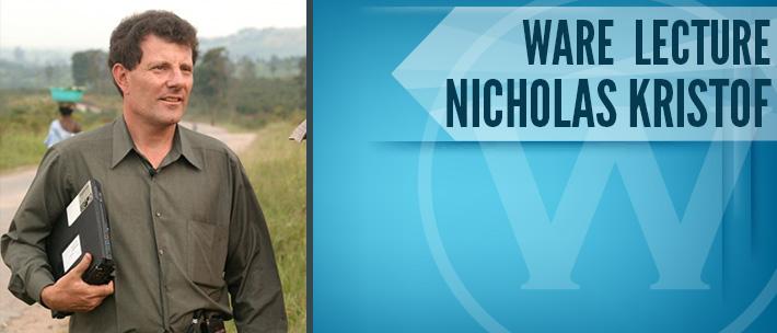 Ware Lecture - Nicholas Kristof