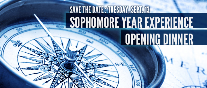 Save the Date: Sophomore Year opening dinner