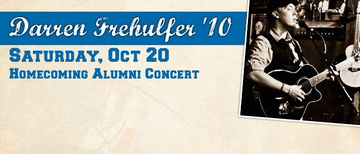 The Homecoming Alumni Concert Starring Darren Frehulfer '10